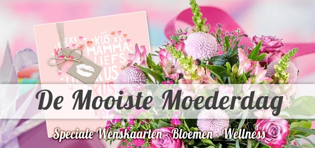 De mooiste wenskaarten, bloemen en cadeaus voor moederdag