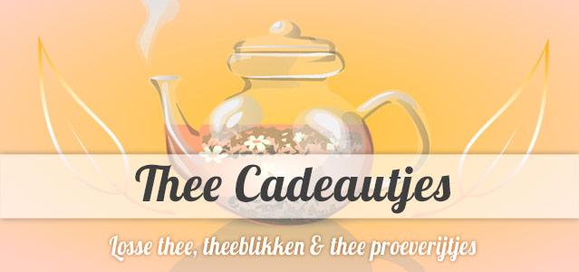 Thee cadeautjes - theeproeverijtjes, losse thee en theeblikken